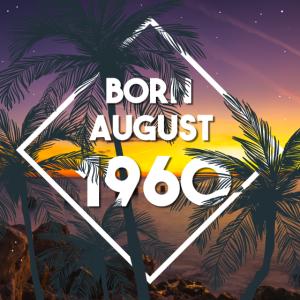 August 1960 geboren Geburtstag 60 Jahre