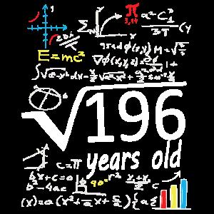Quadratwurzel 196 = 14 Jahre alt Geburtstag