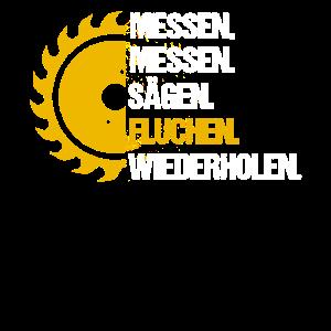 Messen Sägen Fluchen Holz Zimmermann Tischler