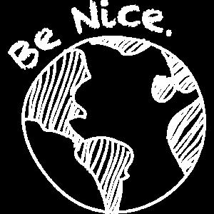 Be Nice. Gegen Ausgrenzung. gegen Rassismus.