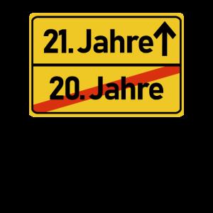 21. Geburtstag 21 Jahre Geschenk Verkehrsschild