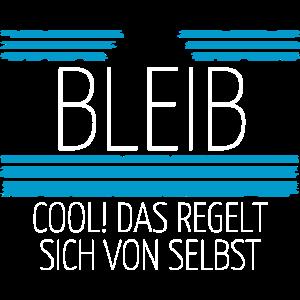 Bleib cool