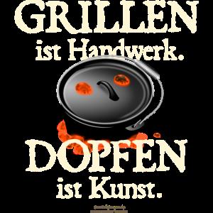 Grillen ist Handwerk, Dopfen ist Kunst