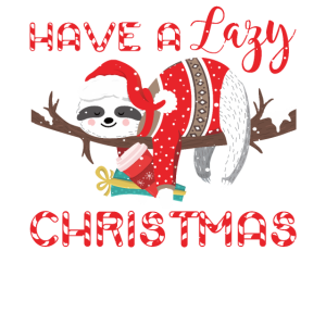 Have A Lazy Christmas Funny Sloth Lover Sarcastic