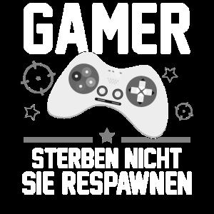 Gamer sterben nicht sie respawnen mit Controller
