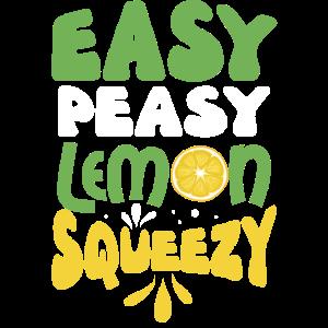 Lustige einfache peasy Lemon Squeezy Geschenk Design Pun