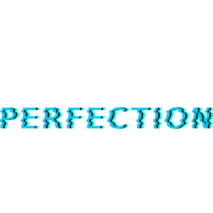 Perfection Glitch