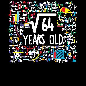 Quadratwurzel von 64 - 8. Geburtstag 8 Jahre alt