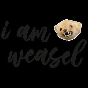 I. M. Weasel / I am Weasel