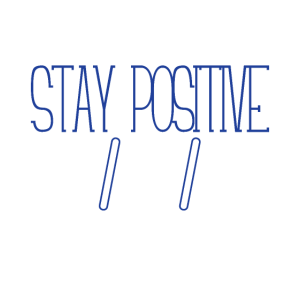 Stay Positive - Math Lover Gift