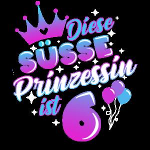 Sechster Geburtstag Mädchen 6 Jahre Prinzessin