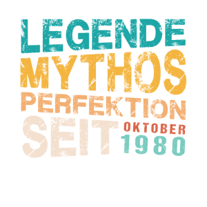 40 Legendär Seit Okotber 1980 40ter 40. Geburtstag