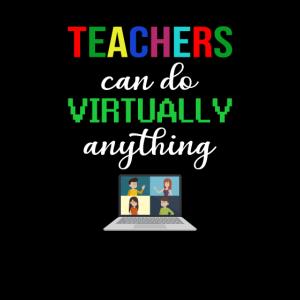 Lehrer können praktisch alles tun Virtuelle Lehrer