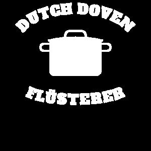 Dutch Oven Flüsterer