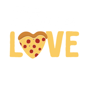 Pizza Food Lover - True Love Pizza