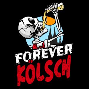Forever Kölsch - Köln Funshirt