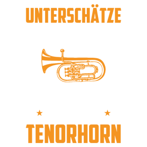 Herren Tenorhornist Tenorhorn Spruch Geschenk