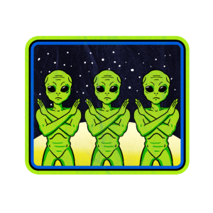 Aliens Don't Believe In You Either Alien Liebhaber