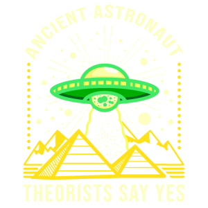 Ancient Astronaut Theorists Say Yes Alien Theorie