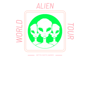 Alien World Tour better, faster, harder - Weltall
