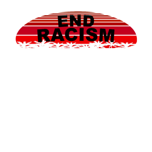 End Racism Spruch