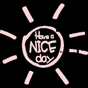 Have a nice Day - Sonnenschein