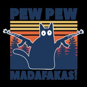 Pew Pew Madafakas Cat Katze Crazy Funny Vintage