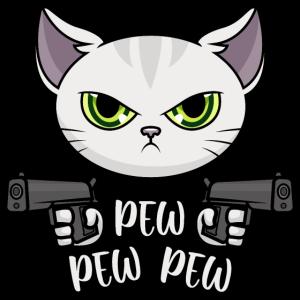 Pew Pew Madafakas Pew Pew Pew Katze
