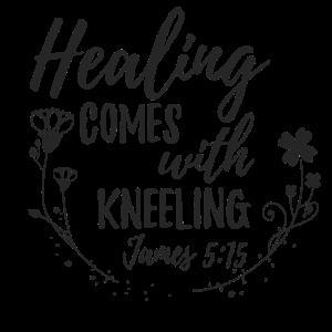 Heilung kommt mit Knien - Jakobus 5:15