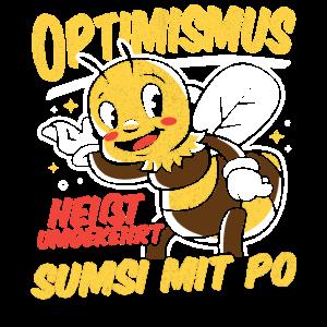 Optimismus heißt Sumsi mit Po! Biene Optimismus