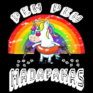 Pew Pew Madafakas Funny Crazy Unicorn Lovers gift
