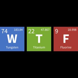 WTF Periodensystem Chemie Chemiker
