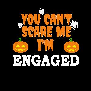 Kann mich nicht erschrecken Ich bin verlobt Halloween Verlobung