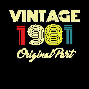 Vintage 1981 Original Part Men Women Birthday Gift