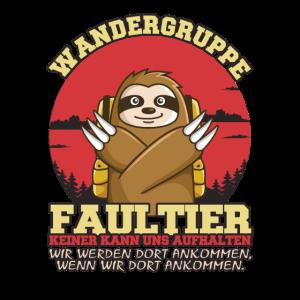 Wandern Wandergruppe Faultier - Wandermotto Shirt