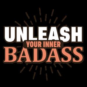 Unleash Your Inner Badass