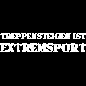 Treppensteigen ist Extremsport
