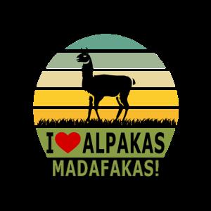 I love Alpakas Madafakas Lama Geschenk