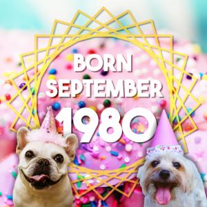 September 1980 geboren Geburtstag 40 Jahre