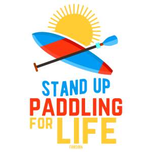 Stand Up Paddling For Life