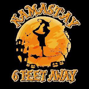 Namastay 6 Feet Away Namaste Witch T Shirt