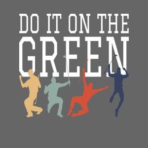 Golf Golfsport Geschenke do it on the green