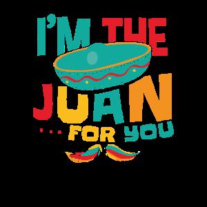 Ich bin der Juan Für Sie Lustig Cinco De Mayo Homb