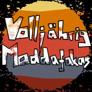 18 Geburtstag Volljährig Maddafakas