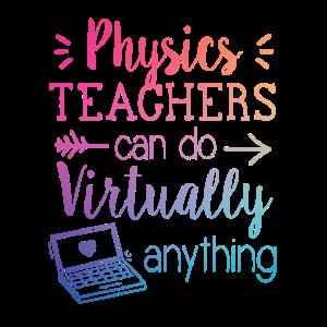 Physiklehrer können praktisch alles