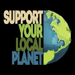 Support your local Planet Umweltschutz Klimaschutz