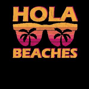 Vaction Beach Funny Hola Beaches