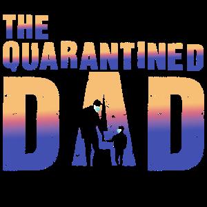 Der unter Quarantäne gestellte Vater