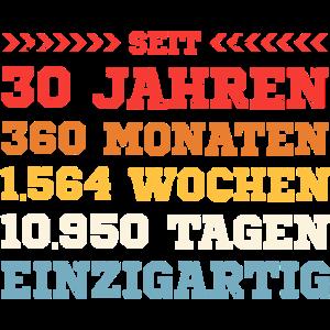 Seit 30 jahren einzigartig - 30. Geburtstag fun