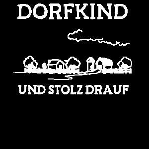 Dorfkind Dorrfkinder Stolz Drauf